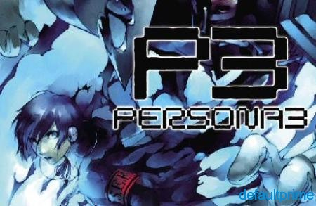 persona 3 2 Why Persona 3 Is The Best JRPG on the PlayStation 2: Part 1