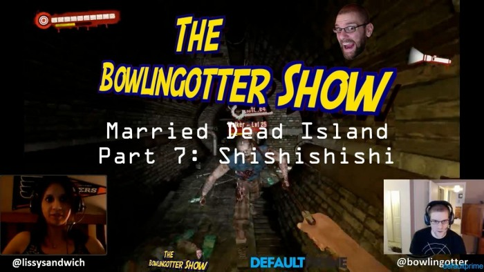 Married Dead Island Part 7