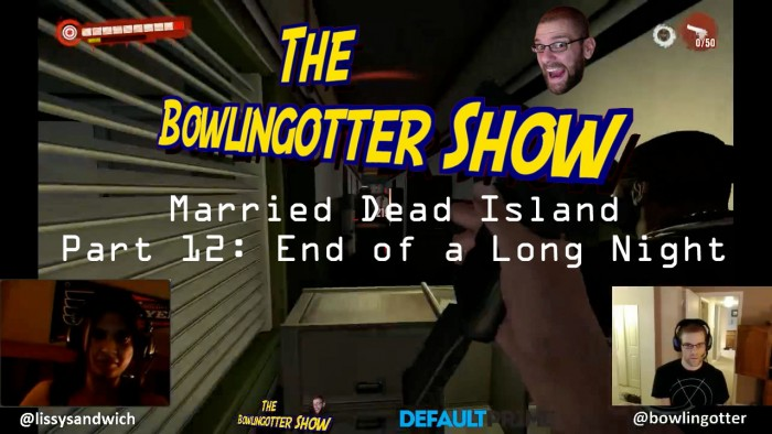 Married Dead Island Part 12